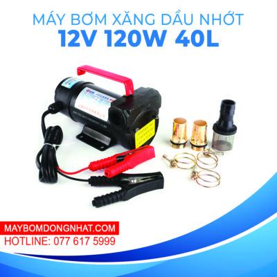 Máy bơm xăng dầu nhớt 12V 120W 40L
