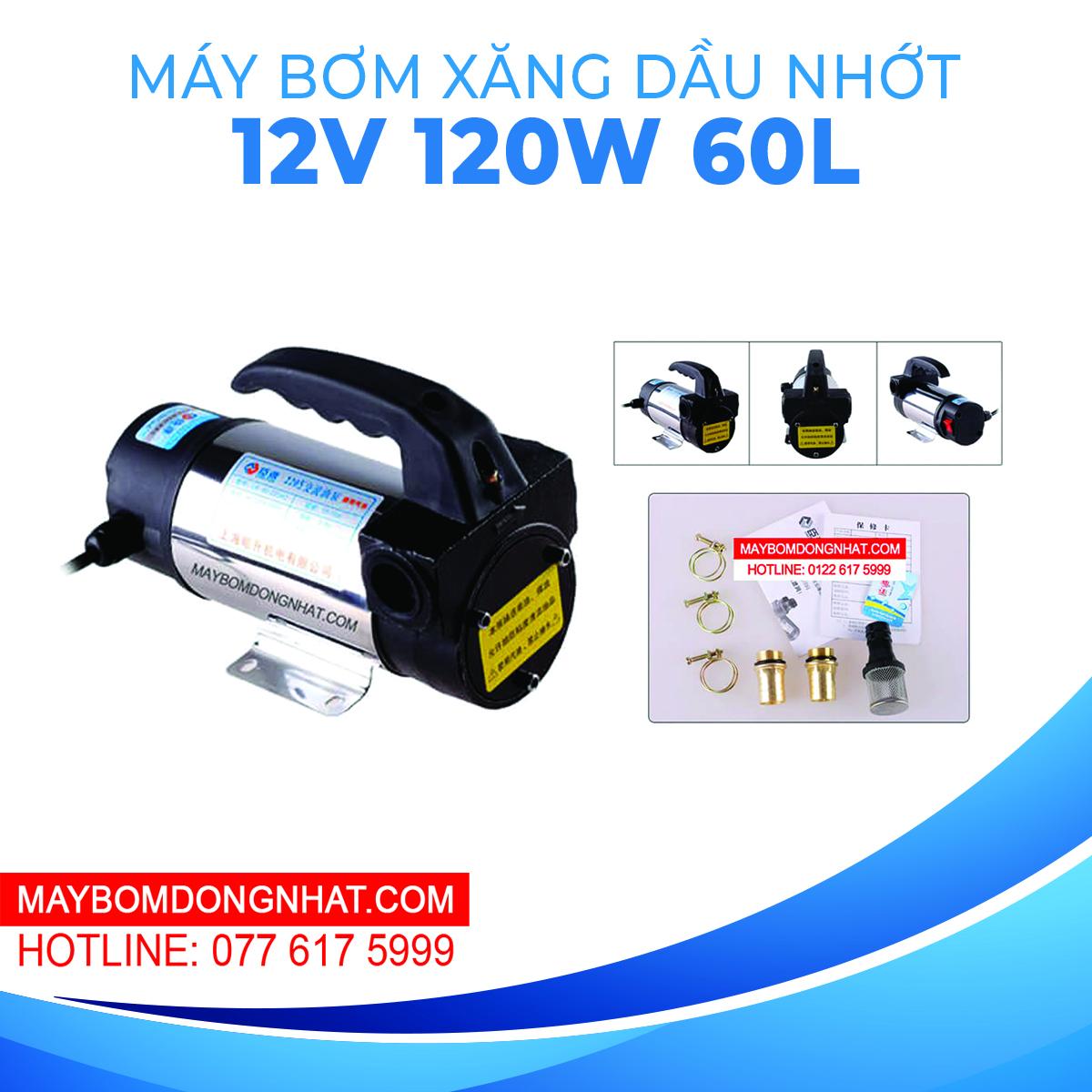 Máy bơm xăng dầu nhớt 12V 120W 60L