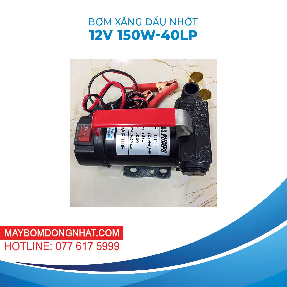Máy bơm xăng dầu nhớt 12V 150W 40LP