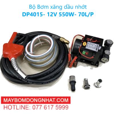 Bộ bơm xăng dầu nhớt DP4015- 12V 550W- 70L/P