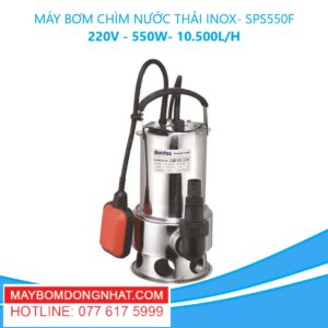 MÁY BƠM CHÌM NƯỚC THẢI INOX- SPS550F 220V - 550W- 10.500L/H(CÓ PHAO)