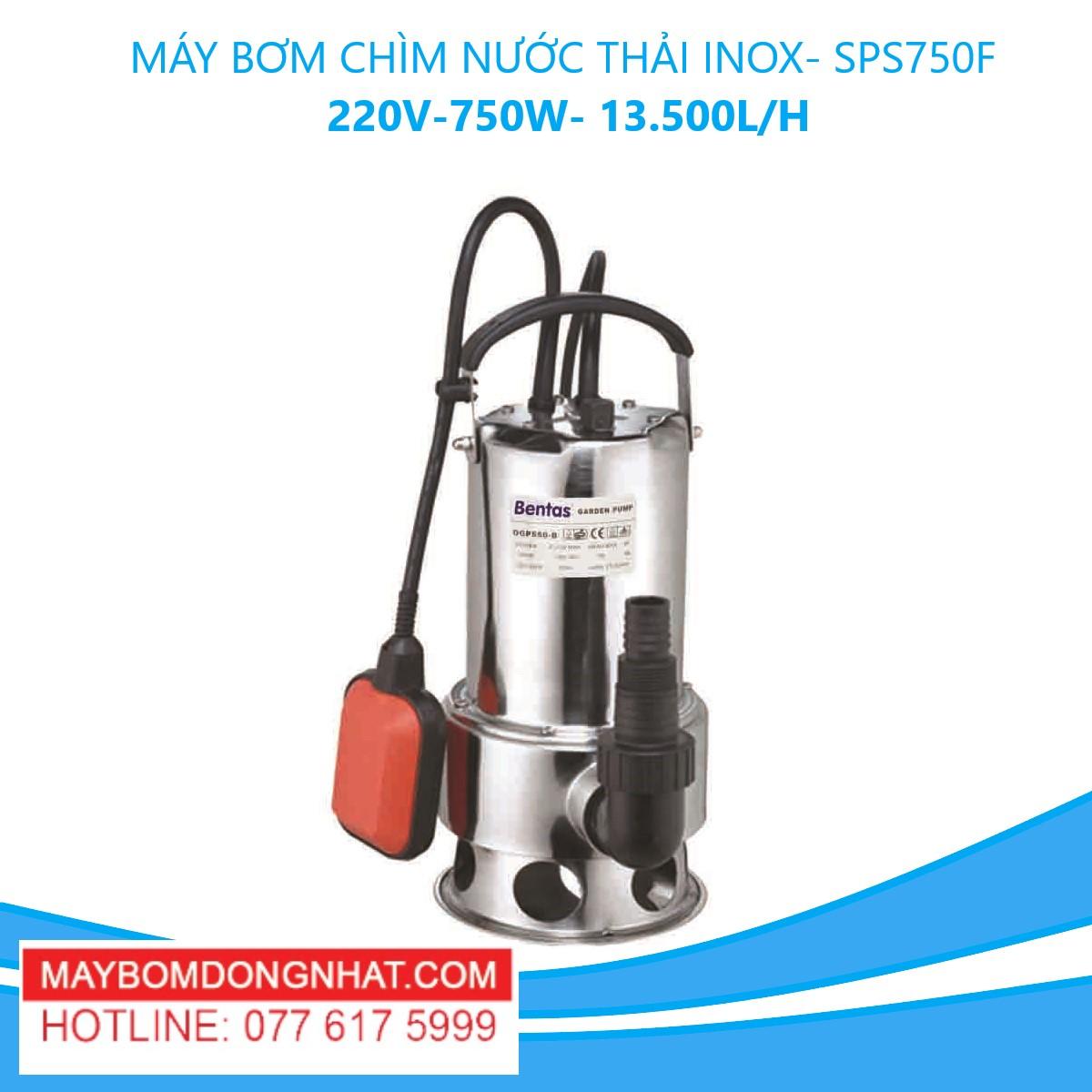 MÁY BƠM CHÌM NƯỚC THẢI INOX- SPS750F 220V-750W- 13.500L/H(CÓ PHAO)